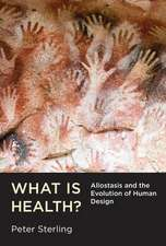 What Is Health? – Allostasis and the Evolution of Human Design