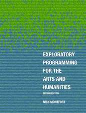 Exploratory Programming for the Arts and Humanities, second edition