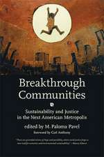 Breakthrough Communities – Sustainability and Justice in the Next American Metropolis
