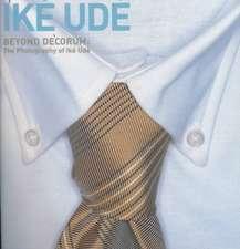 Beyond Decorum – The Photography of Ike Ude