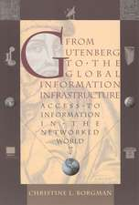From Gutenberg to the Global Information Infrastructure – Access to Information in the Networked World