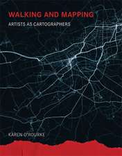 Walking and Mapping – Artists as Cartographers