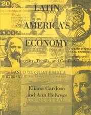 Latin America′s Economy – Diversity, Trends & Conflicts (Paper)