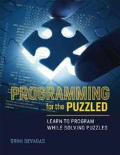 Programming for the Puzzled – Learn to Program While Solving Puzzles