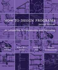 How to Design Programs – An Introduction to Programming and Computing 2e