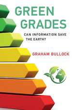Green Grades – Can Information Save the Earth?