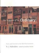 The Structure of the Ordinary – Form & Control in the Built Environment