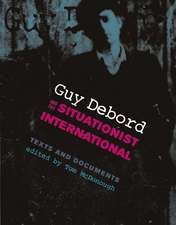 Guy Debord and the Situationist International – Texts and Documents