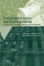 Environmental Justice and Environmentalism – The Social Justice Challenge to the Environmental Movement