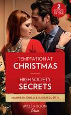 Temptation At Christmas / High Society Secrets