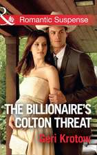 Billionaire's Colton Threat