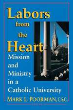 Labors From The Heart: Mission & Ministry Catholic University