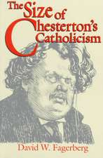 The Size Of Chesterton's Catholicism