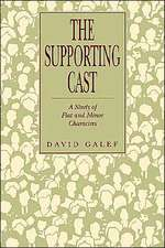 The Supporting Cast