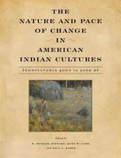 The Nature and Pace of Change in American Indian Cultures:  Pennsylvania, 4000 to 3000 BP