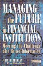 Mabberley, J: Managing the Future in Financial Institutions