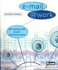 E-Mail @ Work: Get moving with digital communication