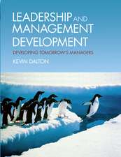 Leadership and Management Development: Developing Tomorrow's Managers