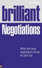Brilliant Negotiations: What the best Negotiators Know, Do and Say
