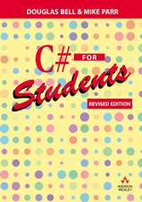 C# for Students: Revised edition