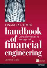 Financial Times Handbook of Financial Engineering:  Using Derivatives to Manage Risk