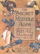 The Secret Middle Ages