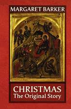 Christmas - The Original Story:  The Formation of Today's Ministry