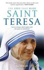 Love That Made Saint Teresa