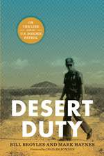 Desert Duty: On the Line with the U.S. Border Patrol