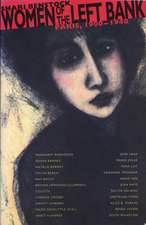 Women of the Left Bank: Paris, 1900-1940