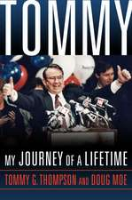 Tommy: My Journey of a Lifetime