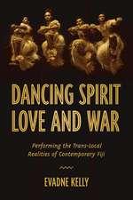 Dancing Spirit, Love, and War