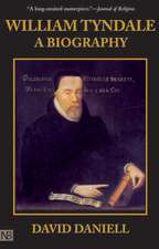 William Tyndale – A Biography