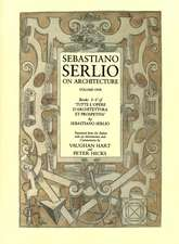 Sebastiano Serlio on Architecture V 1