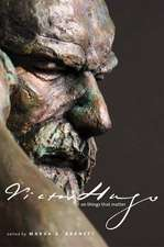 Victor Hugo on Things That Matter: A Reader