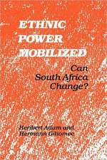 Ethnic Power Mobilized: Can South Africa Change?