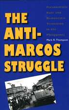 The Anti-Marcos Struggle: Personalistic Rule and Democratic Transition in the Philippines