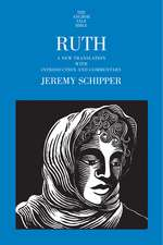 Ruth: A New Translation with Introduction and Commentary