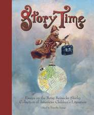 Story Time – Essays on the Betsy Beinecke Shirley Collection of American Children`s Literature