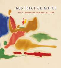Abstract Climates – Helen Frankenthaler in Provincetown