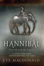 Hannibal – A Hellenistic Life