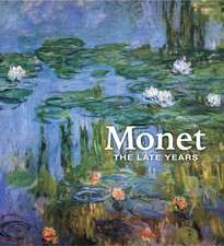 Monet – The Late Years
