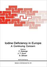 Iodine Deficiency in Europe: A Continuing Concern
