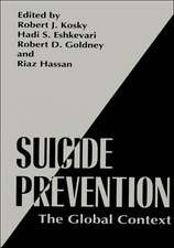 Suicide Prevention: The Global Context