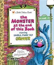 The Monster at the End of This Book (Sesame Book):  An Autobiography