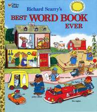 Richard Scarry's Best Word Book Ever:  Cent Through Half Dollar