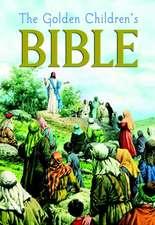 The Golden Children's Bible:  Cent Through Half Dollar