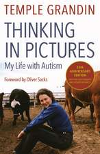 Thinking in Pictures:  And Other Reports from My Life with Autism