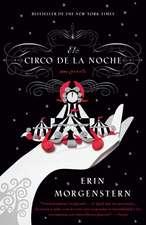 El Circo de la Noche = The Night Circus