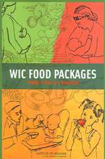 WIC Food Packages:  Time for a Change